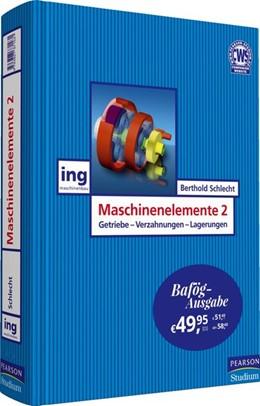 Abbildung von Schlecht | Maschinenelemente 2 - Bafög-Ausgabe | 2017 | Getriebe, Verzahnungen und Lag...