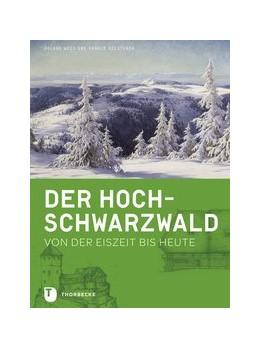 Abbildung von Weis / Riesterer | Der Hochschwarzwald | 2. Auflage | 2017 | beck-shop.de