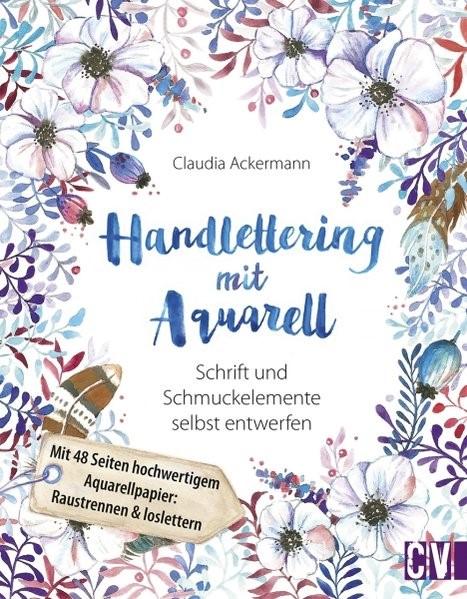 Abbildung von Ackermann   Handlettering mit Aquarell   2017