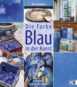 Abbildung von Hienckes   Die Farbe Blau in der Kunst   2017   Bedeutung - Inspiration - Male...