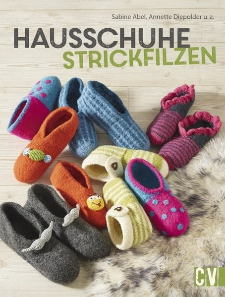 Hausschuhe strickfilzen | Abel / Diepolder, 2017 | Buch (Cover)
