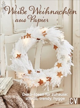 Abbildung von Weiße Weihnachten aus Papier | 2017 | Deko-Ideen für zuhause: stilvo...