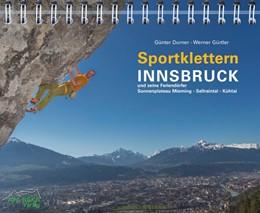 Abbildung von Durner / Gürtler | Sportklettern Innsbruck und seine Feriendörfer | 1. Auflage | 2017 | beck-shop.de