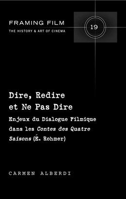 Abbildung von Alberdi | Dire, Redire et Ne Pas Dire | 2017 | Enjeux du Dialogue Filmique da...