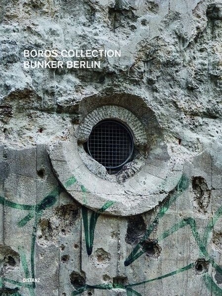 Boros Collection / Bunker Berlin #3, 2017 | Buch (Cover)