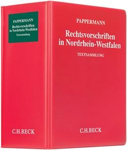 Abbildung von Pappermann   Rechtsvorschriften in Nordrhein-Westfalen   98. Auflage   2019   Loseblatt-Sammlung des in Nord...