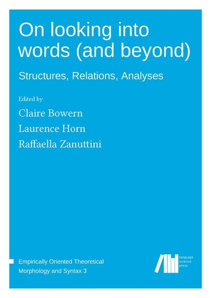On looking into words (and beyond)   Bowern / Horn / Zanuttini, 2017   Buch (Cover)