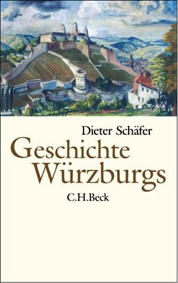 Abbildung von Schäfer, Dieter | Geschichte Würzburgs | 2003 | Von den Anfängen bis zur Gegen...