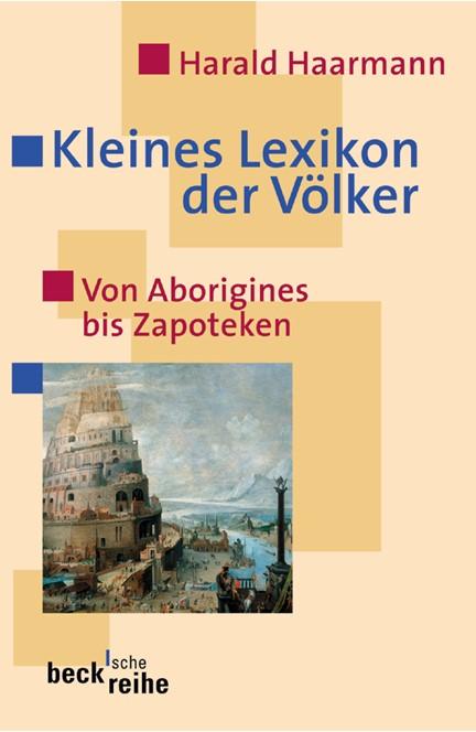 Cover: Harald Haarmann, Kleines Lexikon der Völker