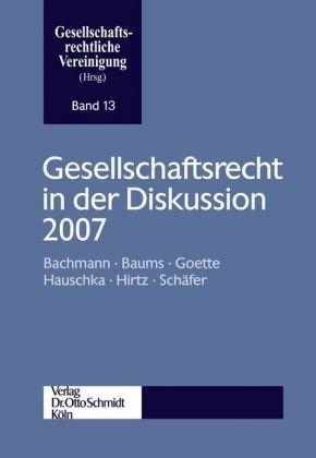 Abbildung von Gesellschaftsrecht in der Diskussion 2007 | 2008
