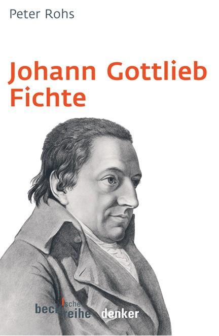 Cover: Peter Rohs, Johann Gottlieb Fichte
