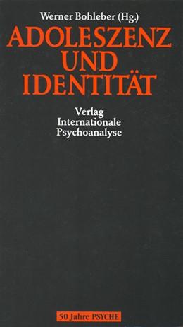 Abbildung von Bohleber | Adoleszenz und Identität | 1996