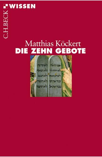Cover: Matthias Köckert, Die Zehn Gebote