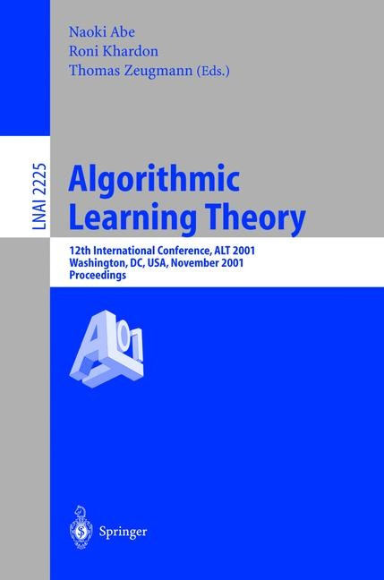 Algorithmic Learning Theory | Abe / Khardon / Zeugmann, 2001 | Buch (Cover)