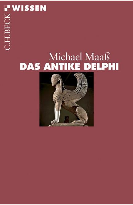 Cover: Michael Maaß, Das antike Delphi