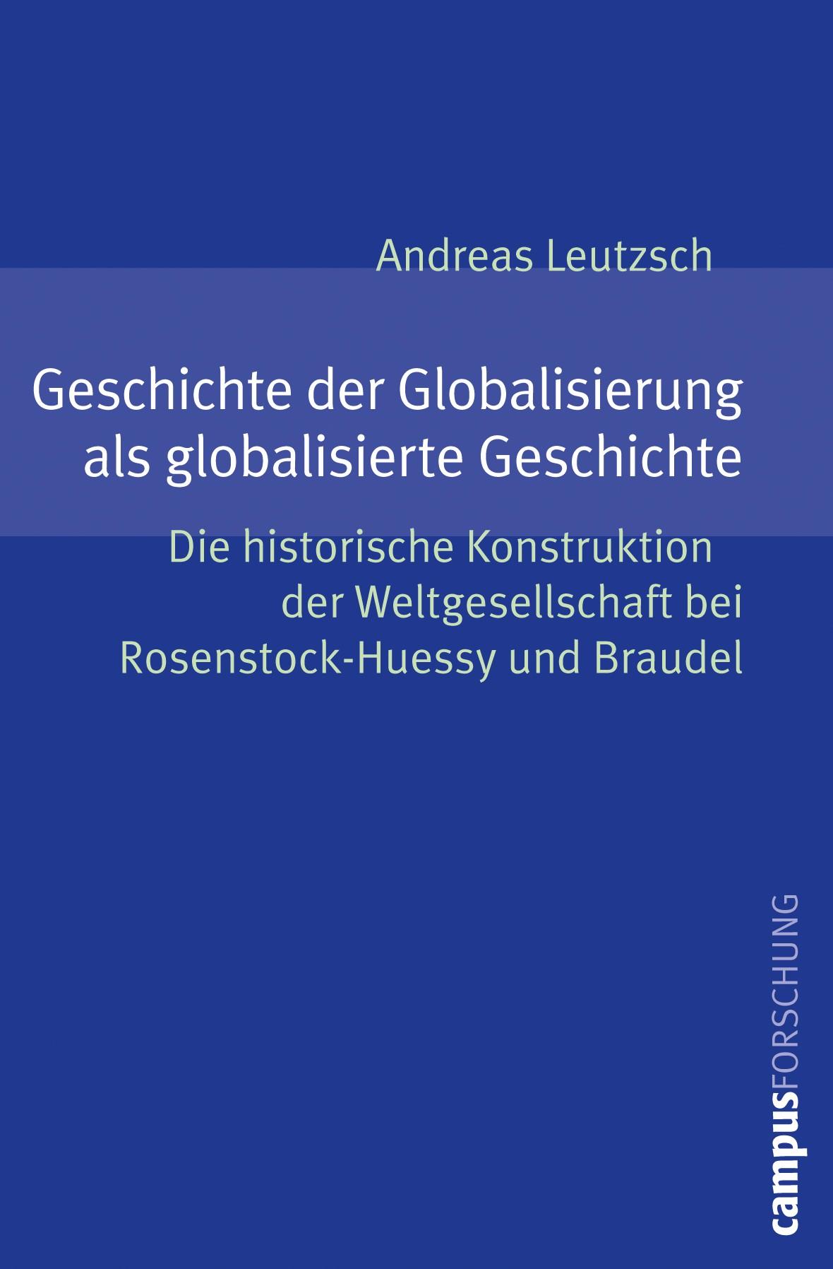Abbildung von Leutzsch | Geschichte der Globalisierung als globalisierte Geschichte | 2009