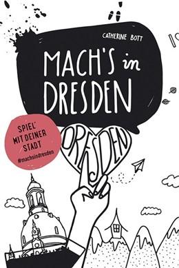 Abbildung von MARCO POLO Mach`s in Dresden | 1. Auflage | 2017
