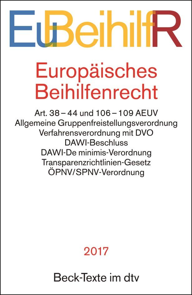 Europäisches Beihilfenrecht: EuBeihilfR, 2017 | Buch (Cover)