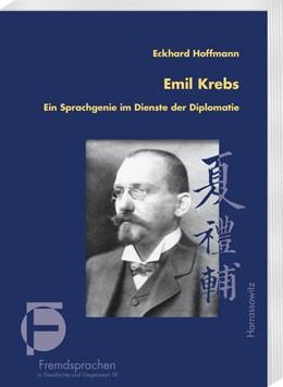 Abbildung von Hoffmann | Emil Krebs | 1. Auflage | 2017 | Ein Sprachgenie im Dienste der...