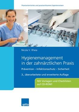 Abbildung von Rheia   Hygienemanagement in der zahnärztlichen Praxis   3. Auflage   2017   Prävention - Infektionsschutz ...
