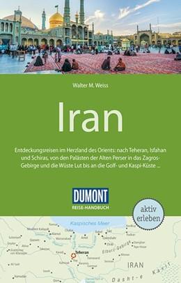 Abbildung von Weiss | DuMont Reise-Handbuch Reiseführer Iran | 1. Auflage | 2018 | beck-shop.de