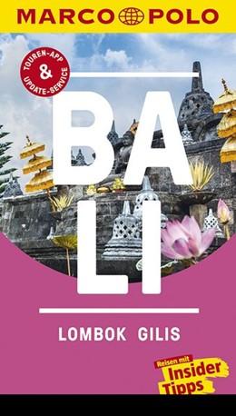 Abbildung von Schott | MARCO POLO Reiseführer Bali, Lombok, Gilis | 10. Auflage | 2017 | Reisen mit Insider-Tipps. Inkl...