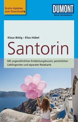 Abbildung von Bötig / Hübel | DuMont Reise-Taschenbuch Reiseführer Santorin | 3. Auflage | 2017 | mit Online-Updates als Gratis-...