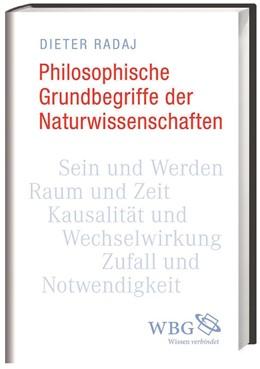 Abbildung von Radaj   Philosophische Grundbegriffe der Naturwissenschaften   1. Auflage   2017   beck-shop.de