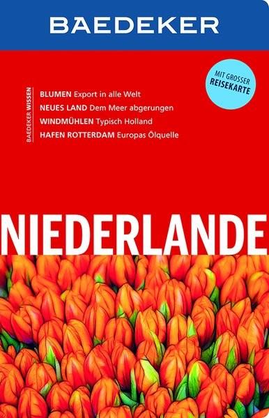 Baedeker Reiseführer Niederlande | Borowski / Bourmer | 14. Auflage, 2017 | Buch (Cover)