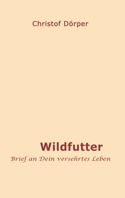 Abbildung von Dörper | Wildfutter | 2017