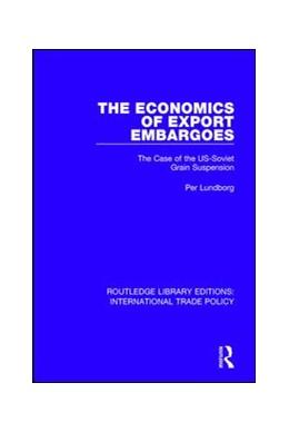 Abbildung von Lundborg | The Economics of Export Embargoes | 1. Auflage | 2017 | 9 | beck-shop.de