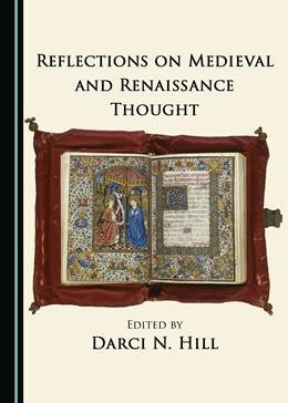 Abbildung von Hill | Reflections on Medieval and Renaissance Thought | 2017