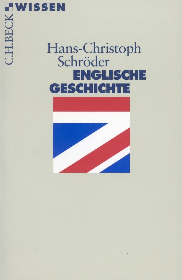 Englische Geschichte | Schröder, Hans-Christoph | 7., aktualisierte Auflage | Buch (Cover)