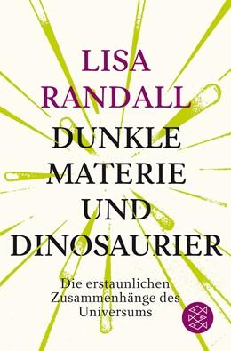 Abbildung von Randall | Dunkle Materie und Dinosaurier | 1. Auflage | 2018 | beck-shop.de