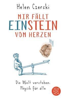 Abbildung von Czerski   Mir fällt Einstein vom Herzen   1. Auflage   2017   beck-shop.de