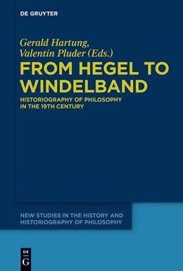 Abbildung von Hartung / Pluder | From Hegel to Windelband | 1. Auflage | 2017 | beck-shop.de