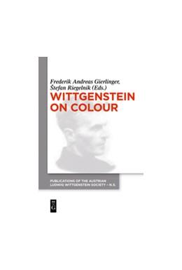 Abbildung von Gierlinger / Riegelnik   Wittgenstein on Colour   2017