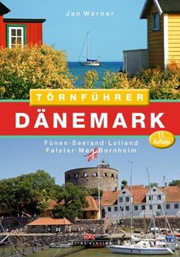Abbildung von Werner   Törnführer Dänemark 2   11., aktualisierte Auflage   2017   Fünen - Seeland - Lolland - Fa...