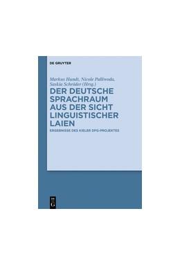Abbildung von Hundt / Palliwoda | Der deutsche Sprachraum aus der Sicht linguistischer Laien | 1. Auflage | 2017 | beck-shop.de