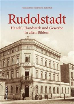 Abbildung von Hille / Drews | Rudolstadt | 1. Auflage | 2017 | beck-shop.de
