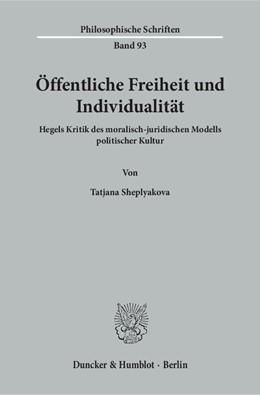 Abbildung von Sheplyakova   Öffentliche Freiheit und Individualität   1. Auflage   2017   beck-shop.de