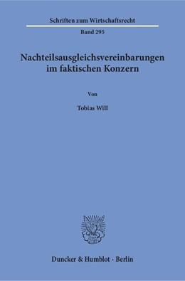 Abbildung von Will | Nachteilsausgleichsvereinbarungen im faktischen Konzern | 1. Auflage | 2017