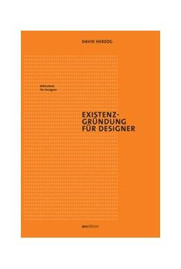 Abbildung von Herzog | Existenzgründung für Designer | 1. Auflage | 2017