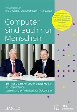 Abbildung von Hiller von Gaertringen / Zolling | Computer sind auch nur Menschen | 2017 | Bernhard Langer und Michael Fr...