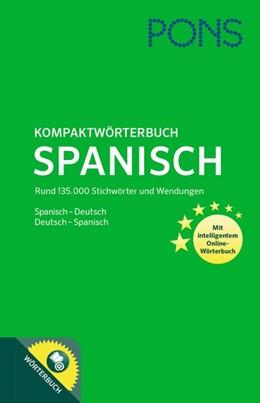 Abbildung von PONS Kompaktwörterbuch Spanisch | 2017 | Spanisch-Deutsch/Deutsch-Spani...
