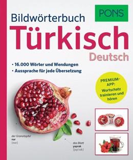 Abbildung von PONS Bildwörterbuch Türkisch | 2017 | 16.000 Wörter und Wendungen.