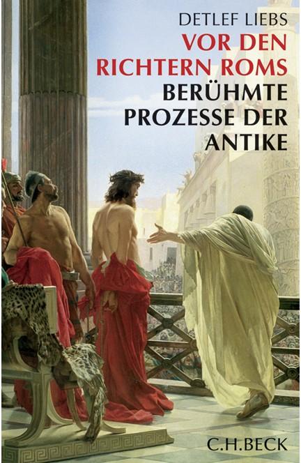 Cover: Detlef Liebs, Vor den Richtern Roms