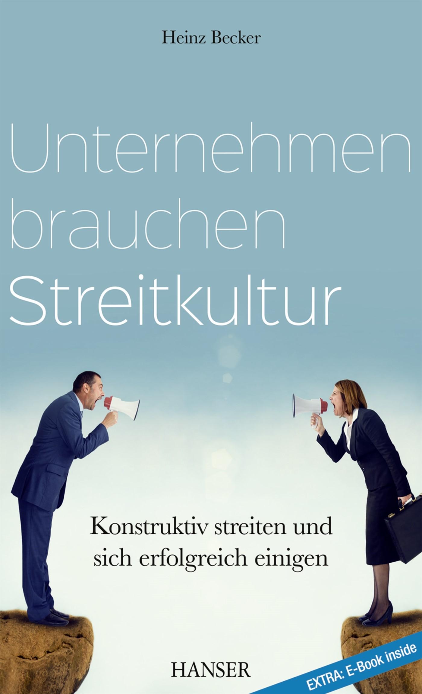 Unternehmen brauchen Streitkultur | Becker, 2017 | Buch (Cover)