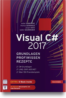Abbildung von Doberenz / Gewinnus / Saumweber | Visual C# 2017 | 2018 | Grundlagen, Profiwissen und Re...