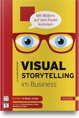 Abbildung von Kleine Wieskamp | Visual Storytelling im Business | 2019 | - mit Bildern auf den Punkt ko...